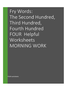 MORNING WORK Fry Words: The Second 100, Third 100, and Fourth 100 Words BUNDLE