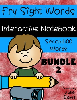 Fry Second 100 Words Sight Word Interactive Notebooks Bundle