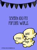 Fry Seventh 100 Popcorn Words