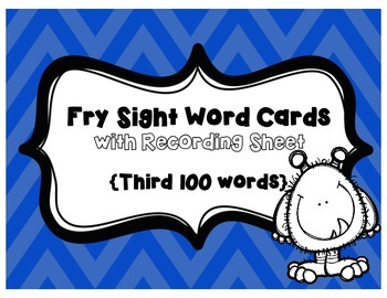 Fry Sight Word Cards- Third 100 with Student Assessment Sheet