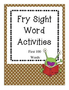 Fry Sight Word Activities - First 100 Words - No Prep