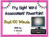 Fry Sight Word Assessment PowerPoint