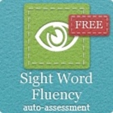 Sight Word Fluency - Assessment and Progress Monitoring So