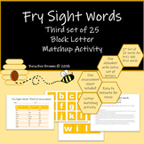 Fry Sight Word Block Letter Match-up: 3rd set of 25 in the