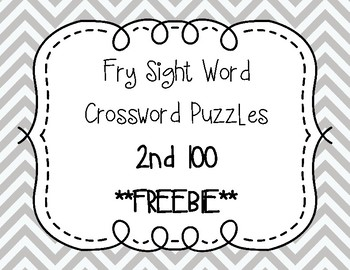 Fry Sight Word Crossword Puzzles 2nd 100 **FREEBIE**