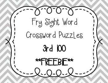 Fry Sight Word Crossword Puzzles 3rd 100 **FREEBIE**