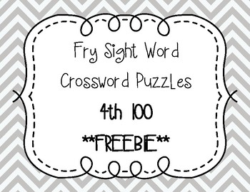 Fry Sight Word Crossword Puzzles 4th 100 **FREEBIE**