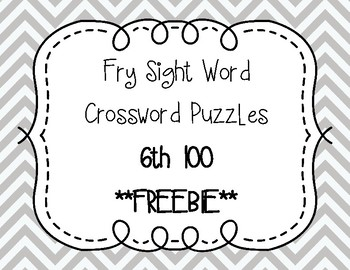 Fry Sight Word Crossword Puzzles 6th 100 **FREEBIE**