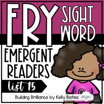 Fry Sight Word Emergent Readers {List FIFTEEN}