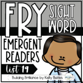 Fry Sight Word Emergent Readers {List NINETEEN}