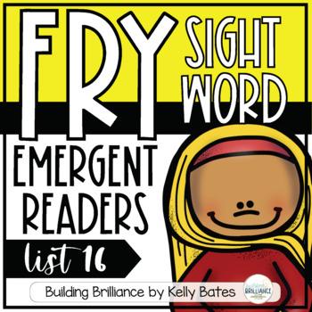Fry Sight Word Emergent Readers {List SIXTEEN}