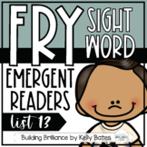 Fry Sight Word Emergent Readers {List THIRTEEN}