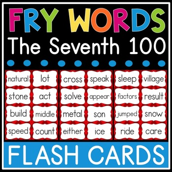 Fry Sight Word Flash Cards - The Seventh 100 - High Frequency Words Flashcards