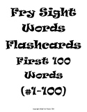 Fry's Sight Words Flash Cards 1-100