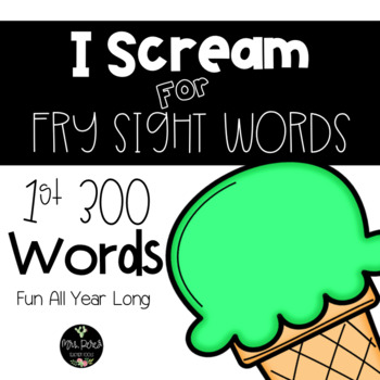 Fry Sight Word Games: 1st 300 Words