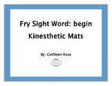 "Fry Sight Word Kinesthetic Mat for ""begin"""
