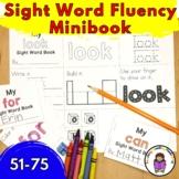 Sight Word Fluency Minibook (Word 51-75) Fry List