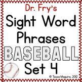 Fluency with Fry Sight Word Phrase Baseball- List 4