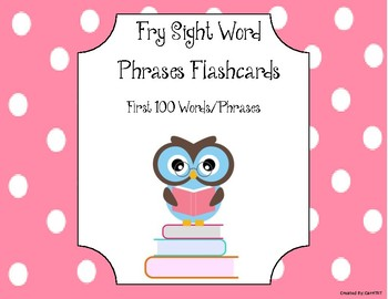 Fry Sight Word Phrases Flashcards (First 100 Words)