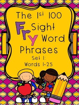 Fry Sight Word Phrases - The First 100 Set 1: Words 1-25