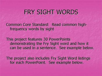 Fry Sight Word PowerPoints: 30 PowerPoints that feature all words