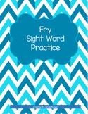 Fry Sight Word Practice