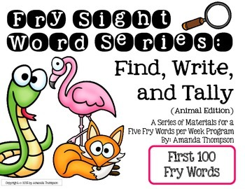 Fry Sight Word Series: Find, Write, and Tally- Animal Edition (First 100 Words)