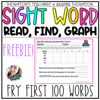 Fry Sight Word Series: Read, Find, and Graph (First 100 Words) FREEBIE!!!!!