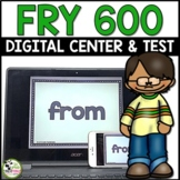 Fry Sight Words Test and Digital Centers for First 600 Fry Words