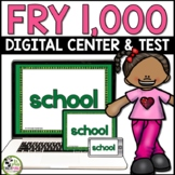 Fry Sight Words Test and Digital Centers for ALL 1,000 Fry Words