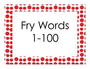Fry Sight Words 1-100