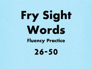 Fry Sight Words 1-50 Fluency Practice Powerpoint