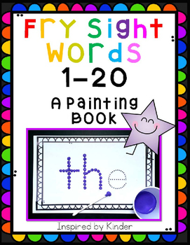 Fry Sight Words 1 through 20-A Painting Book!