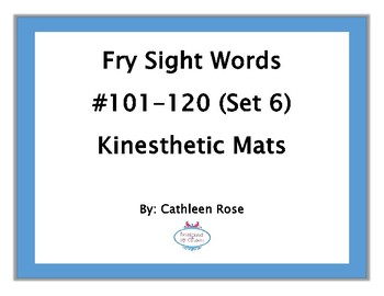 Fry Sight Words #101-120 Kinesthetic Mats (Set 6)