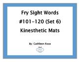 Fry Sight Words #101-120 Kinesthetic Mats (Set 6)