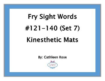 Fry Sight Words #121-140 Kinesthetic Mats (Set 7)