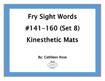 Fry Sight Words #141-160 Kinesthetic Mats (Set 8)