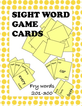 Fry Sight Words 201 through 300 Game Cards