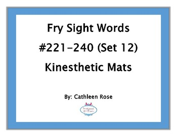 Fry Sight Words #221-240 Kinesthetic Mats (Set 12)