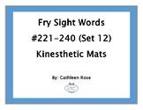 Fry Sight Words #221-240 Kinesthetic Mats (Set 12)