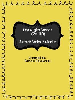 Fry Sight Words (26-50) Read/ Write/ Circle