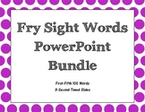Fry Sight Words 3-second Timed PowerPoints Bundle