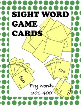 Fry Sight Words 301 through 400 Game Cards