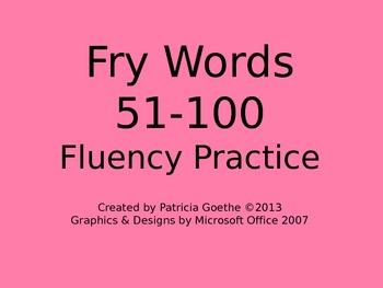 Fry Sight Words 51-100 Fluency Practice Powerpoint