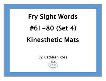 Fry Sight Words #61-80 Kinesthetic Mats (Set 4)