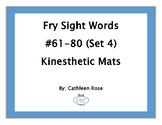Fry Sight Words #61-80 Kinesthetic Mats (Set 4)