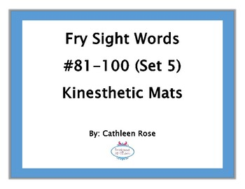 Fry Sight Words #81-100 Kinesthetic Mats (Set 5)