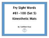 Fry Sight Words #81-100 Kinesthetic Mats (Set 5)