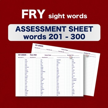 Fry Sight Words - Checklist - Words 201-300 - Assessment Sheets **NO PREP**