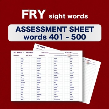 Fry Sight Words - Checklist - Words 401-500 - Assessment Sheets **NO PREP**